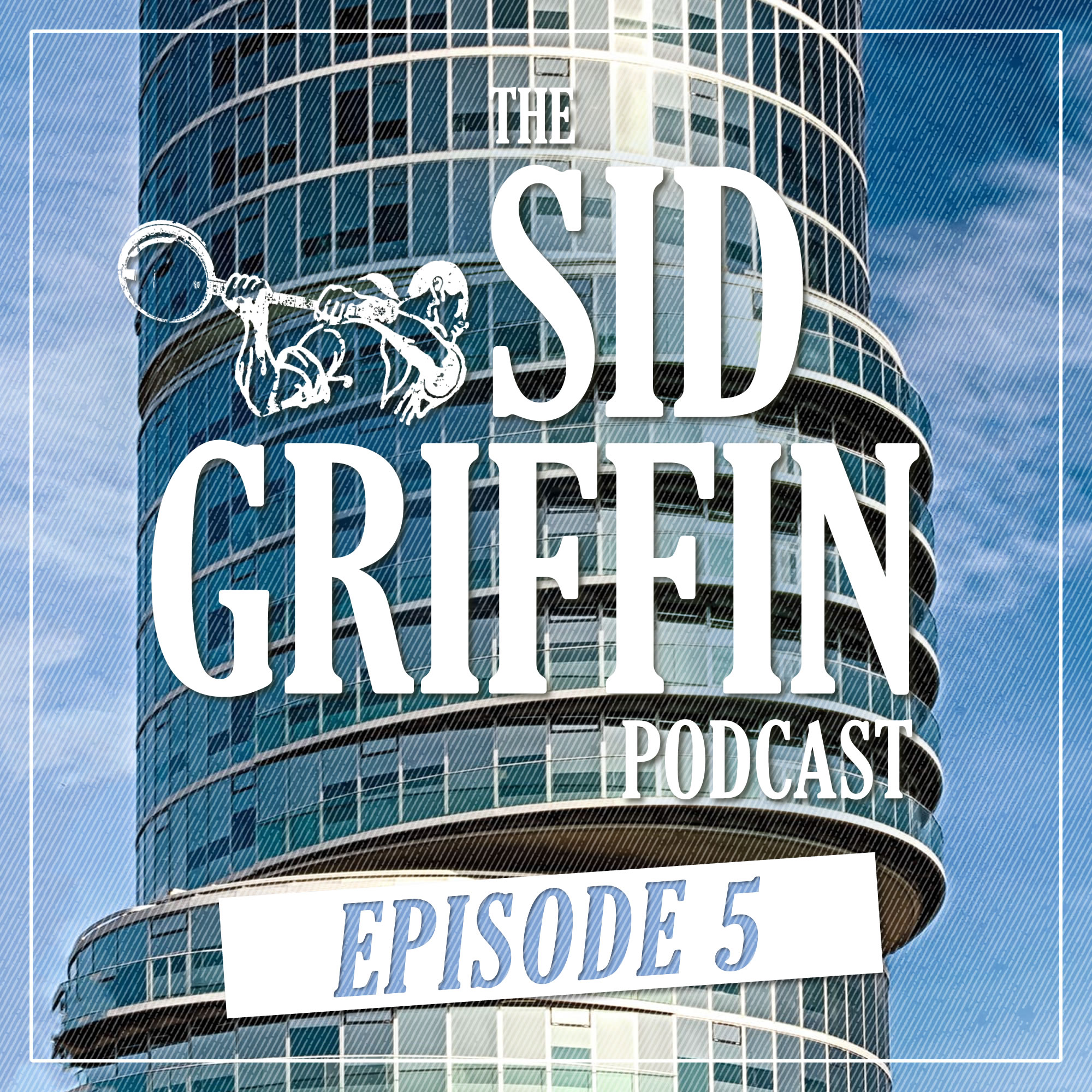 Call All Coal Porters, The Sid Griffin Podcast - No.5