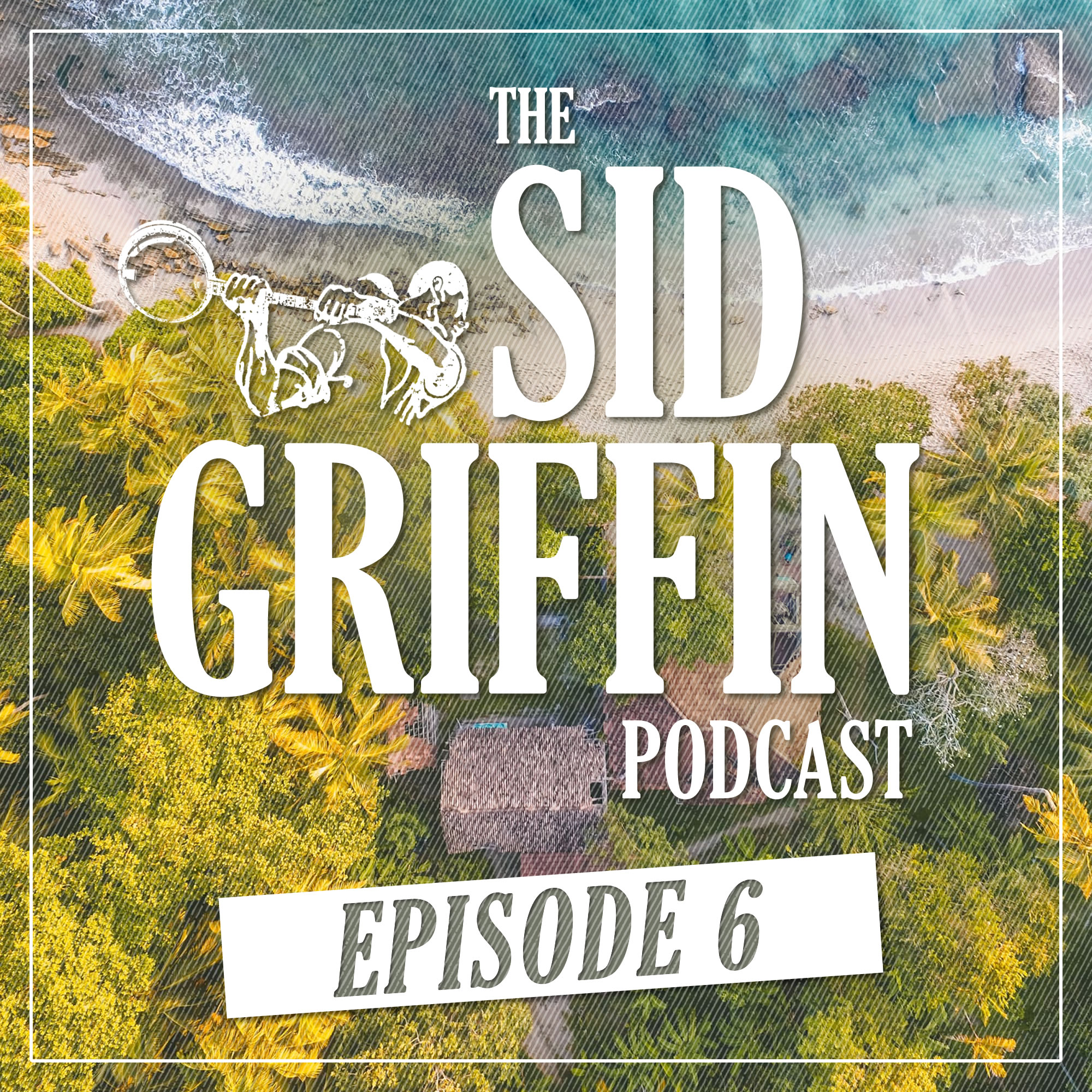 Call All Coal Porters, The Sid Griffin Podcast - No.6