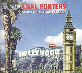 SID002 - LAND OF HOPE AND CROSBY The Coal Porters