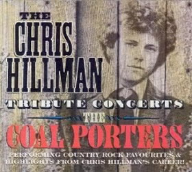 SID013 - THE CHRIS HILLMAN TRIBUTE CONCERTS The Coal Porters