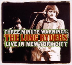 SID015 - THREE MINUTE WARNINGS The Long Ryders
