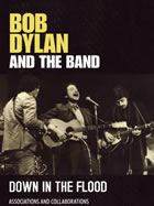 Bob Dylan and the Band Down In The Flood DVD Cover