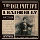 The Definitive Leadbelly DVD Cover