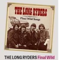 The Long Ryders - Final Wild Songs Box Set Review - Peterborough Telegraph