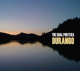 The Coal Porters - Durango
