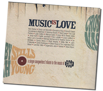 Music is Love: A Singer-songwriters' Tribute to the Music of Crosby, Stills, Nash & Young