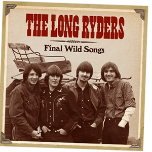 The Long Ryders box set, Final Wild Songs