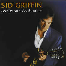 SID018 - Sid Griffin - As Certain As Sunrise