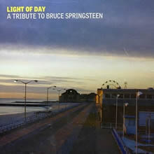 Light Of Day - A Tribute To Bruce Springsteen