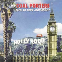 SID002 - Land of Hope and Crosby - The Coal Porters