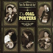 Turn The Water On, Boy! - The Coal Porters
